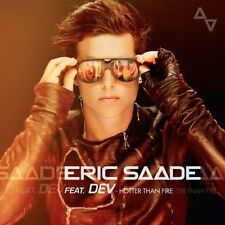 "Eric Saade - ""Hotter Than Fire"" - 2011"