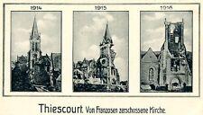 Ansichtskarte Thiescourt von Franzosen zerschossene Kirche