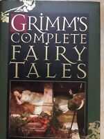 Grimms' Complete Fairy Tales by Wilhelm K. Grimm and Jacob Grimm (1990,...