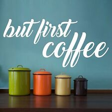 But First Coffee   Wall Sticker Decal Quote Home Cafe Kitchen Vinyl Words