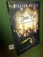 WILLIAM MEIKLE THE GHOST CLUB PAPERBACK NEW AND UNREAD