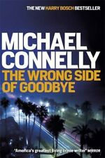 The Wrong Side of Goodbye (Harry Bosch Series) By Michael Connelly