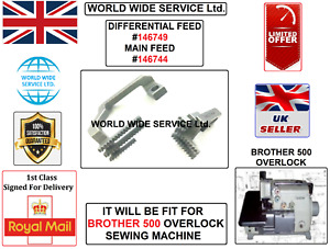 BROTHER 500 OVERLOCK DIFFERNTIAL FEED#146749 & MAIN FEED#146744 INDUSTRIAL PART