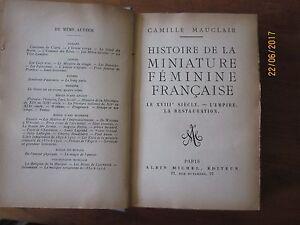 Histoire de la miniature française de Camille Mauclair - Albin Michel-1925-édite