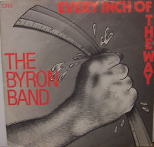 "BYRON BAND - Every Inch Of The Way - 7"" Single PS"