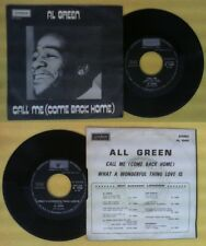 LP 45 7'AL GREEN Call me come back home What a wonderful thing love no cd mc dvd