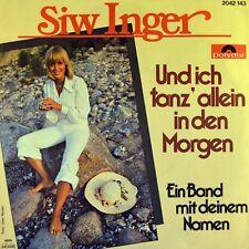 """7"""" SIW INGER Und ich tanz allein in den Morgen NEW DUTCH ORGAN GROUP POLYDOR '79"""