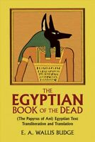 Book of the Dead : The Papyrus of Ani in the British Museum, Paperback by Bud...