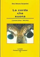 La corda che suona - Gialli celebri- Serpentini -Libro nuovo in offerta!