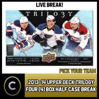 2013-14 UPPER DECK TRILOGY HOCKEY 4 BOX (HALF CASE) BREAK #H490 - PICK YOUR TEAM