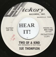 Sue Thompson 1962 C&W TEEN 45 (Hickory 1166 PROMO) Two of a Kind/It Has to Be