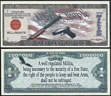 Lot of 500 Bills - Second (2nd) Amendment /Gun Rights Million Dollar Bill