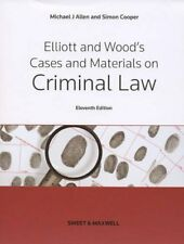 Elliott & Wood's Cases and Materials on Criminal Law,Michael Allen,Simon Cooper