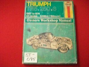 1967-1974 LEYLAND TRIUMPH TR5, 250, & 6 ALL MODELS 2498cc OWNERS WORKSHOP MANUAL