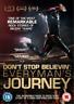 Don't Stop Believin': Everyman's Journey (UK IMPORT) DVD NEW