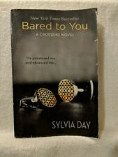 Bared to You by Sylvia Day book 1, A Crossfire Novel Paperback