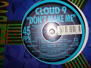 """Cloud 9  – Don't Make Me (12"""")"""