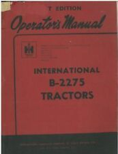 INTERNATIONAL TRACTOR B2275 OPERATORS MANUAL - B 2275