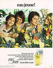 PUBLICITE ADVERTISING 055  1973  EAU JEUNE   eau de toilette vivante