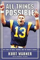 All Things Possible: MY STORY OF FAITH, FOOTBALL AND THE MIRACLE SEASON, Warner,