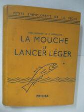 """Tony Burnand et Barbellion """"La Mouche le Lancer Léger"""" /Editions Prisma 1944"""