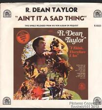 1971 R Dean Taylor Pop Rock M- 45 W/ Pic Sleeve (Ain't It a Sad Thing)