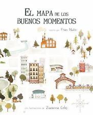 EL MAPA DE LOS BUENOS MOMENTOS by Fran Nuño (2017)