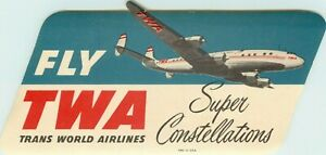 TWA Trans World Airlines ~SUPER CONSTELLATIONS~ Die-cut Luggage Label 1955