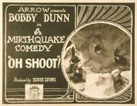 OLD MOVIE PHOTO Oh Shoot Poster Us Poster Bobby Dunn 1923