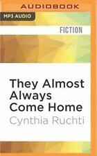 They Almost Always Come Home by Cynthia Ruchti (2016, MP3 CD, Unabridged)