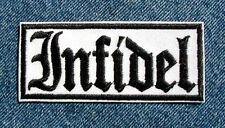 INFIDEL MOTORCYCLE PATCH by DIXIEFARMER  Black Old English on White