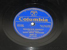 SAVOY HOTEL ORPHEANS Whisper Sweet / MANTOVANI Red Sails 78 Columbia 3097-D RARE