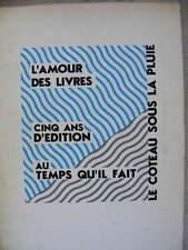 5 ans Editions Le Temps Qu'Il Fait L'Amour des Livres Le Coteau sous la pluie 86