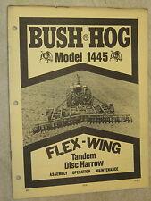 BUSH HOG MODEL 1445 FLEX-WING TANDEM DISC HARROW OPERATOR'S MANUAL