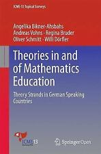 Theories in and of Mathematics Education: Theory Strands in German Speaking Coun