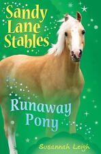 Runaway Pony (Sandy Lane Stables),Susannah Leigh