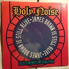 HOLY NOISE • James Brown Is Still Alive • Vinile 12 Mix • 1992 Watts Music