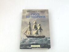 FUOCO SOTTOCOPERTA - WILLIAM GOLDING - LIBRO LONGANESI 1990 - BUONE COND.- L3