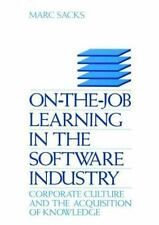 On-The-Job Learning in the Software Industry : Corporate Culture and the...