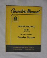 International Harvester Operators Manual Td 24 Crawler Tractor 241 Series 1959