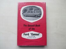 FORD CONSUL - The Cassell Book Of The Ford Consul 1951-1956 Hawks, Ellison, 1960