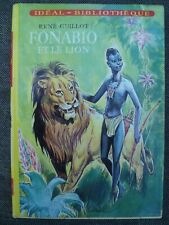 Idéal-Bibliothèque - René Guillot - Fonabio et le lion - Hachette (1963)
