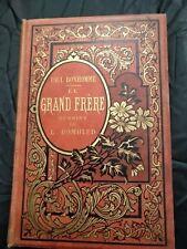 PAUL BONHOMME - LE GRAND FRERE - JULES LEVY Editeur - 1887