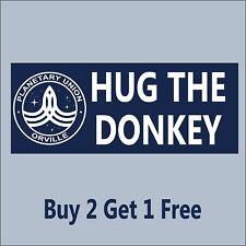 The Orville - HUG THE DONKEY Sticker Blue -  Ed Mercer MacFarlane GoGoStickers