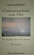 WALSCH Conversazioni con Dio Un dialogo fuori del comune LIBRO SECONDO SPERLING