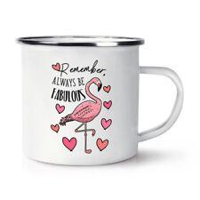Flamingo Remember Always Be Fabulous Retro Enamel Mug Cup - Funny Animal