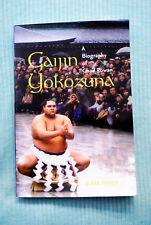 Gaijin Yokozuna - A biography of Chad Rowan by Mark Panek - Softbound