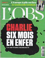 L'OBS N° 2643 JUILLET 2015 - CHARLIE SIX MOIS EN ENFER LES SURVIVANTS REVUE MAG
