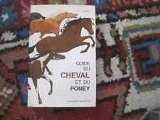 H.L. BLANC: guide du cheval et du poney. Delachaux et Niestlé
