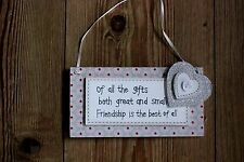 "SHABBY CHIC DITSY SIGN WITH WORDS ""OF ALL THE GIFTS BOTH GREAT AND SMALL....ETC"